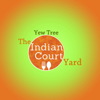 Yew Tree-The Indian Court Yard