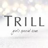 TRILL, Inc. - TRILL(トリル) アートワーク