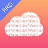 Word Art Pro - Creative Word Cloud Generator