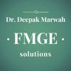 FMGE SOLUTIONS - Mentor Dr Deepak Marwah