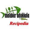 Malabar Adukkala Recipedia