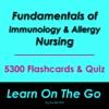 Fundamentals of Immunology and Allergy Nursing 5300 Flashcards