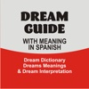 Dream Guide with Meaning in Spanish - Dream Dictionary Dreams Meanings & Dream Interpretation