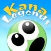 Kana Legends