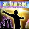 SuperManifestor-Manifest Your Dream Life with Effortless Ease by Jafree Oswald