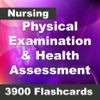 Physical Examination & Health Assessment: 3900 Flashcards