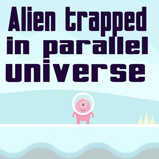 Alien trapped in parallel universe iOS App