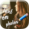 Put Text on Photos and Write Captions in Beautiful Font to Make Customized Message