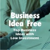 Business Idea Free : Top Business Ideas with Low Investment