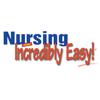 Nursing made Incredibly Easy!