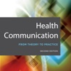 Health Communication: From Theory to Practice,  2nd Edition