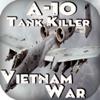 A-10 タンクキラー 。 ベトナム戦争 ...