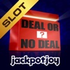 Deal or No Deal Jackpot Slot