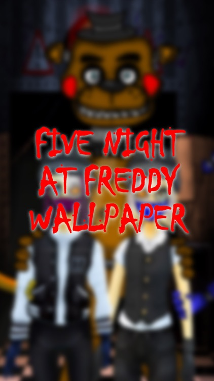 HD Free Wallpapers for Five Nights at Freddy's 2,3,4 Edition : FNAF