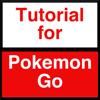 Tutorial for Pokemon Go -  ポケモンゴーチュートリアル