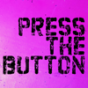 PRESS THE BUTTON