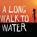 A Long Walk to Water (by Linda Sue Park)