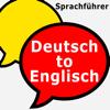Deutsch - Englisch Uebersetzer– Satz-Hoerbuch