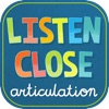 Listen Close Articulation