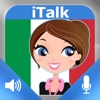iTalk Italian: Conversation guide - Learn to speak a language with audio phrasebook, vocabulary expressions, grammar exercises and tests for english speakers HD