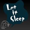 寝言録音 〜 LetItSleep