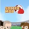 New Super soccer Mob