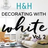 Decorating with White Volume 2