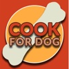 Cook For Dog