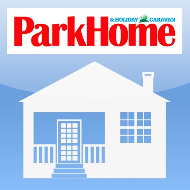 Park Home Holiday Caravan Britains ONLY Magazine For Residential Buyers On The App Store