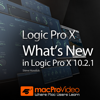 Course For What's New In Logic Pro X 10.2.1