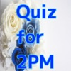 Quiz for 2pm