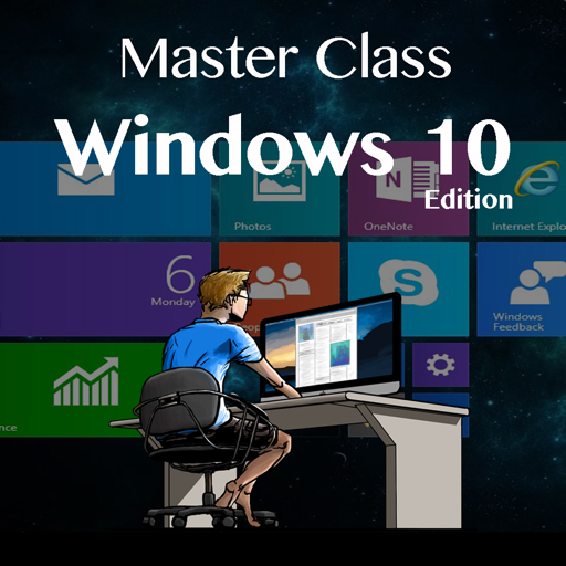 Master Class - Windows 10 Edition