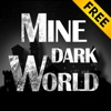 Mine Dark World Free