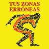 Tus Zonas Erróneas - Audiolibro de Autoayuda