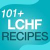101+ LCHF Diet Recipes