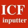 ICF inputter