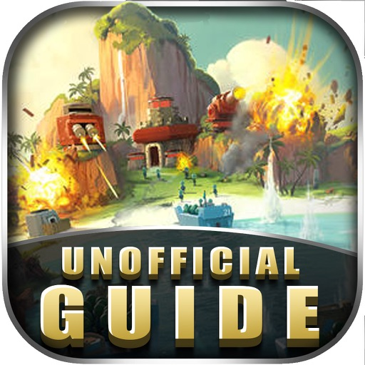 Guide for Boom Beach-Tips,Tactics,Video and Strategies!!! iOS App