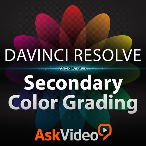 Course For DaVinci Resolve 104 - Secondary Color Grading