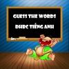 Guess The Words - Đuổi Hình Bắt Chữ Tiếng Anh