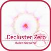 .Decluster Zero: Bull...