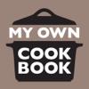 My Own Cookbook - Das Kochbuch für Ihre Rezepte
