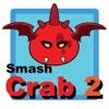 Smash Crab 2