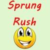 Sprung Rush
