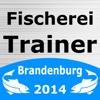 Fischerei Trainer Brandenburg