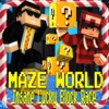Maze World : Insane Lucky Block Race