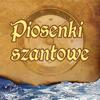 Szanty - Piosenki szantowe