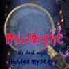 Midnight Hidden Mystery