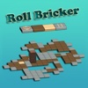 Roll Bricker