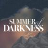 Andrew Sempere - Summer of Darkness  artwork