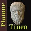 Timeo (ovvero Della natura) – Platone